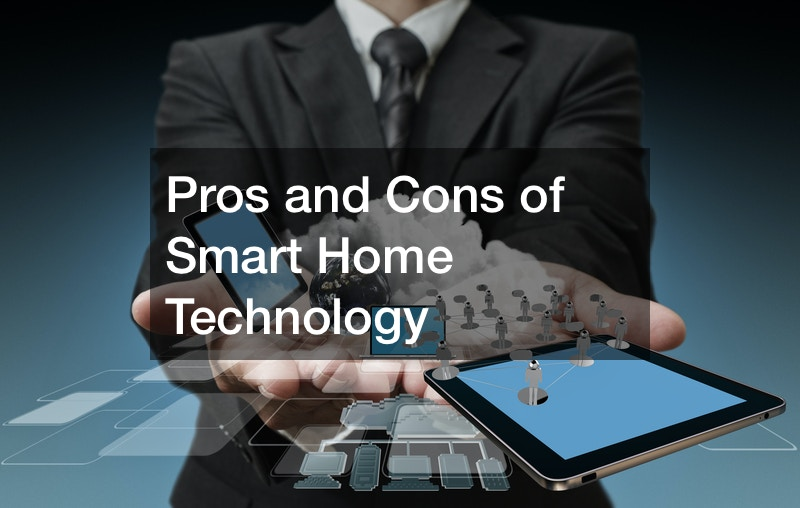 Pros and Cons of Smart Home Technology