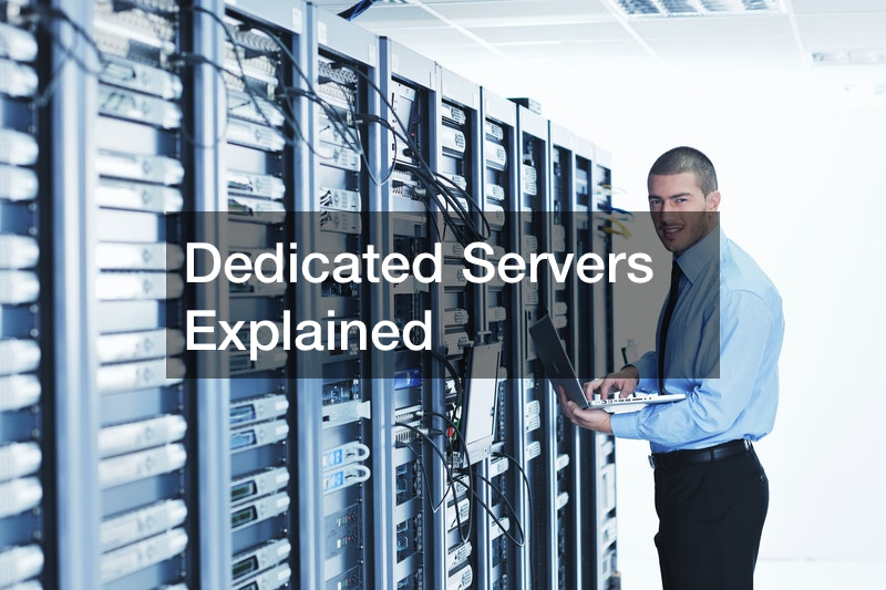 Dedicated Servers Explained
